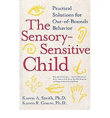 Sensory-Sensitive Child, The