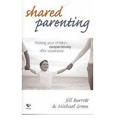 Shared Parenting: Raising Your Children Cooperatively After Separation