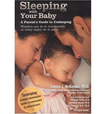 Sleeping with Your Baby: A Parent's Guide to Co-sleeping