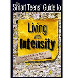 Smart Teens' Guide to Living with Intensity, The