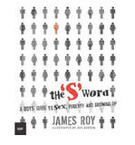 """S"" Word, The: A Boy's Guide to Sex, Puberty and Growing Up"