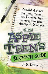 Aspie Teen's Survival Guide, The