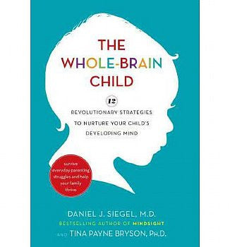 Whole-Brain Child, The (Hardback)