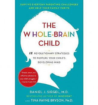 Whole-Brain Child, The (Paperback)