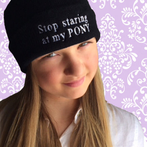 Winter Beanie: Stop staring at my PONY - Black 🌟 CLEARANCE 🌟