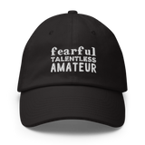 Baseball Hat: Fearful Talentless Amateur 🌟 NEW!