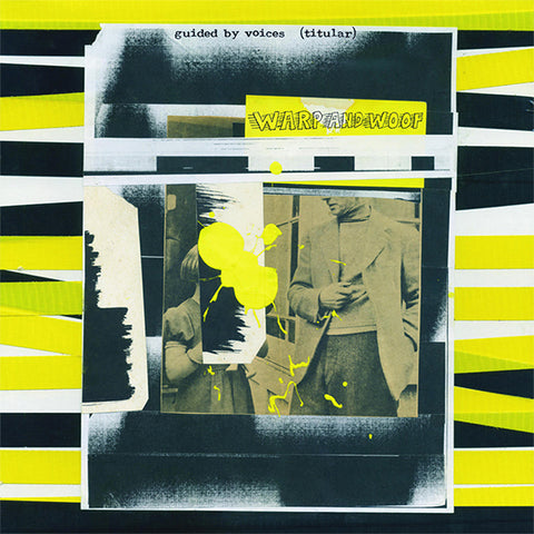 Guided By Voices - Warp and Woof - CD / LP