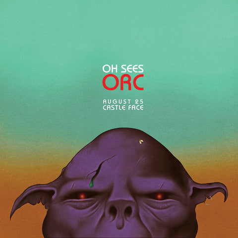 Oh Sees - Orc Poster