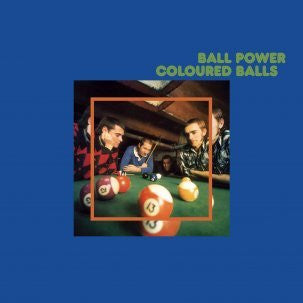 Coloured Balls - Ball Power LP