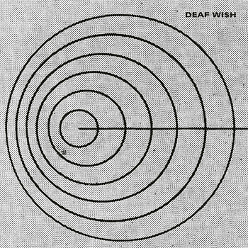 DEAF WISH - S/T LP