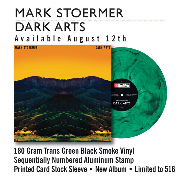 MARK STOERMER - DARK ARTS (TRANS GREEN / BLACK SMOKE VINYL) 12""