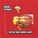 White Stripes, The ‎– Fell In Love With A Girl - RED