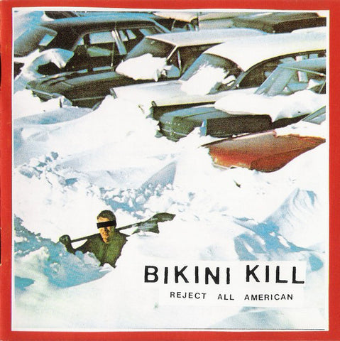 Bikini Kill - Reject All American - LP / CD