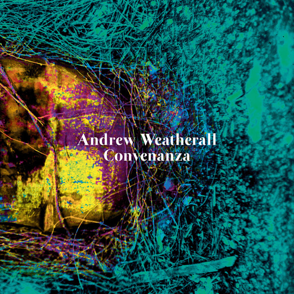"Andrew Weatherall ""Convenanza"" LP / CD"
