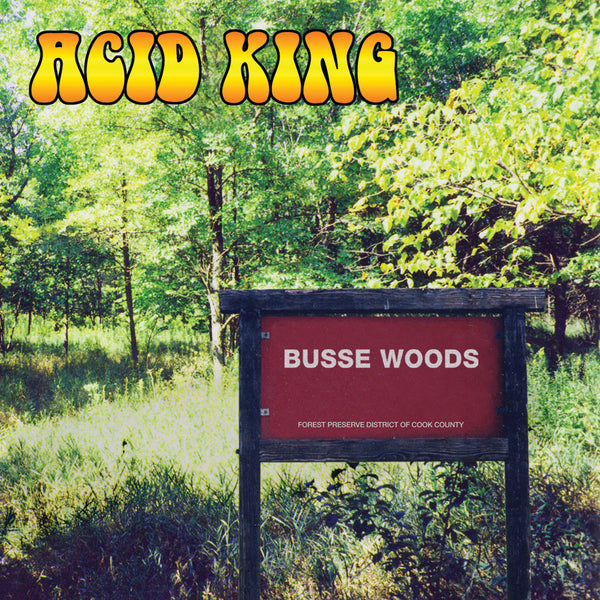 ACID KING: BUSSE WOODS -  LP (COLOURED VINYL) / CD