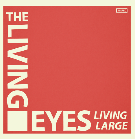 Living Eyes - Living Large LP
