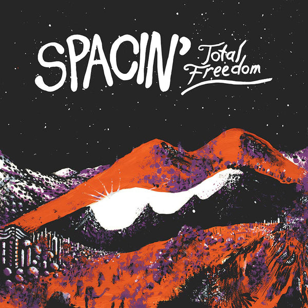 Spacin': Total Freedom  CD / LP