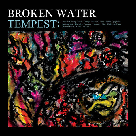 BROKEN WATER - TEMPEST CD