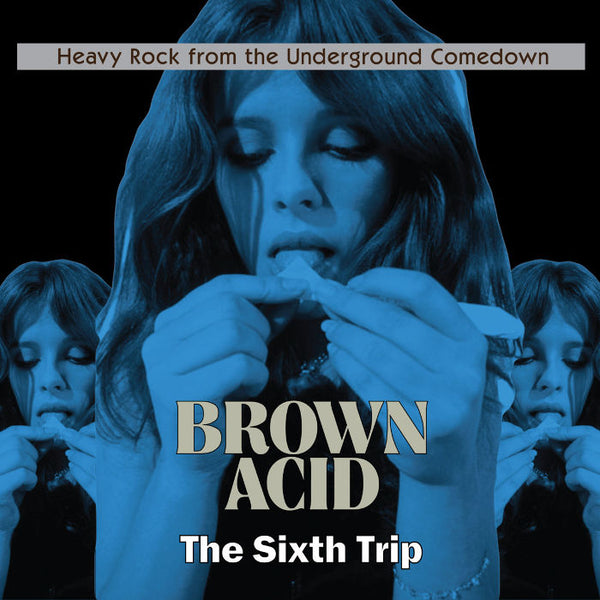 BROWN ACID - THE SIXTH TRIP   LP (Ltd. Red Vinyl) / CD