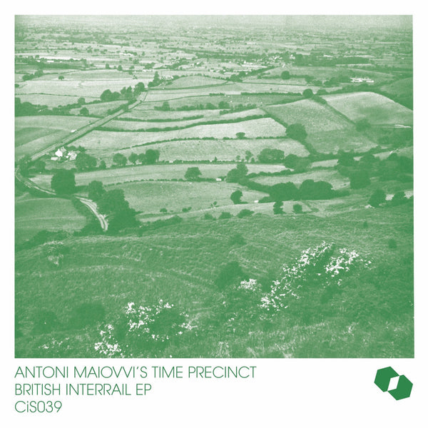 Antoni Maiovvi's Time Precinct - British Interrail EP - (GREEN VINYL)