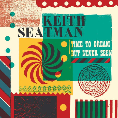 KEITH SEATMAN: TIME TO DREAM BUT NEVER, SEEN   (COLOURED LP)