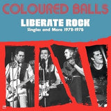 Coloured Balls - LIBERATE ROCK - SINGLES & MORE 72-75    (2xLP)