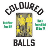 Coloured Balls - ROCK YOUR ARSE OFF! LIVE AT FESTIVAL HALL NOV 72   (1xLP)