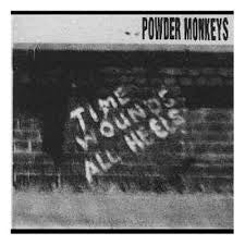 Powder Monkeys - Time Wound All Heels LP