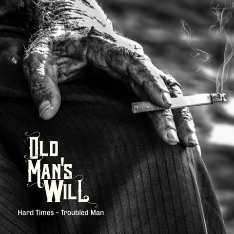Old Mans Will: Hard Times / Troubled Man  CD / LP (Red/Black Coloured Vinyl)