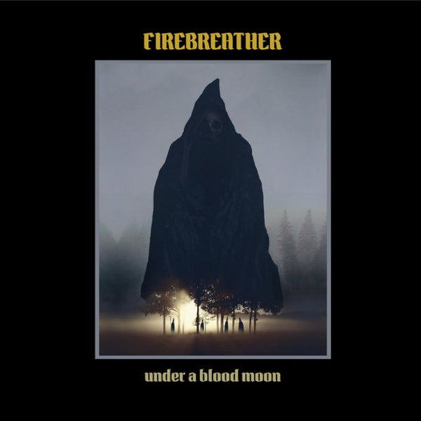 FIREBREATHER - UNDER A BLOOD MOON   (2xLP COLOURED VINYL / CD)