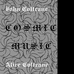 JOHN COLTRANE / ALICE COLTRANE - COSMIC MUSIC    (LP)