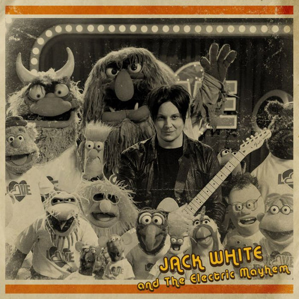 Jack White & The Electric Mayhem - You Are the Sunshine Of My Life - 7""
