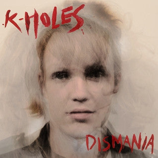 K-Holes - Dismania   LP / CD