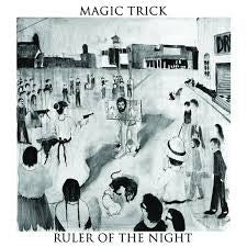 Magic Trick - Ruler of the Night   LP / CD