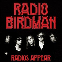 Radio Birdman - Radios Appear (Trafalgar Version)  2xCD