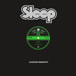 SLEEP: LEAGUES BENEATH    LP