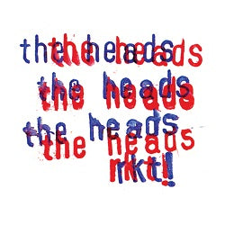 THE HEADS - RKT!    (3xLP / CD)