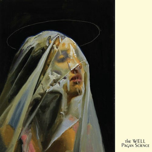 The Well - Pagan Science (CD / LP)