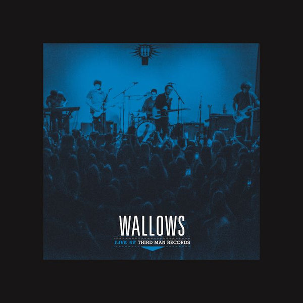 Wallows - Live at Third Man Records - LP