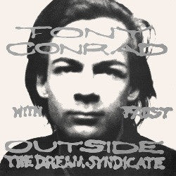 Tony Conrad with Faust - Outside the Dream Syndicate  LP / CD