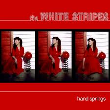 White Stripes: Hand Springs 7""