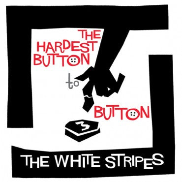 White Stripes: Hardest Button 7""