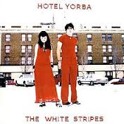 White Stripes: Hotel Yorba  7""