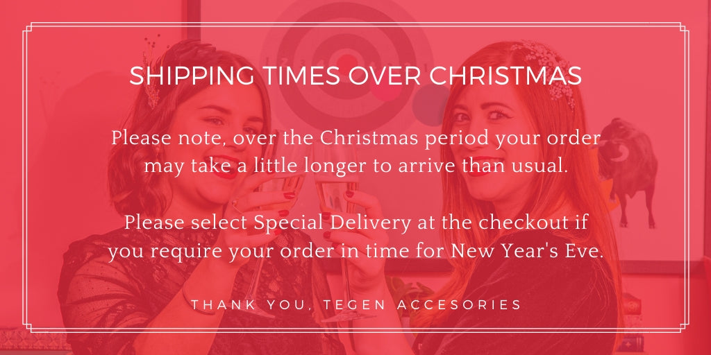 Shipping Times Over Christmas Tegen Accessories