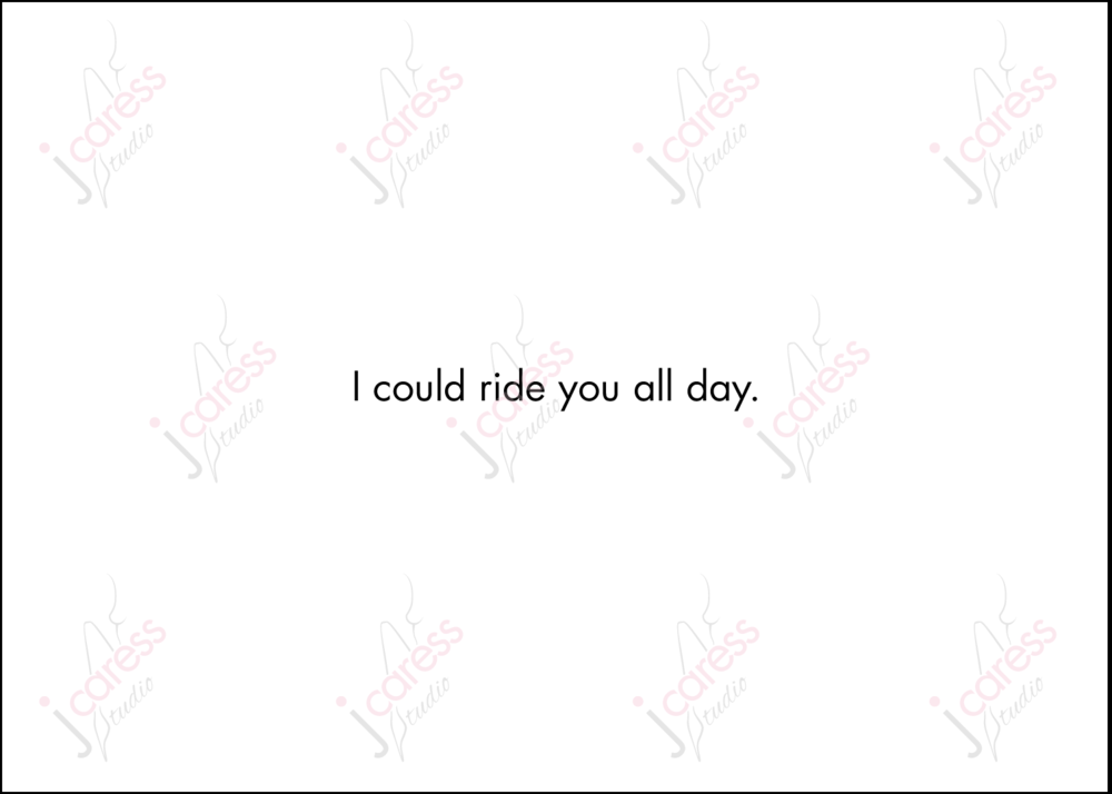Sexy Greeting Card - 'I could ride you all day.'