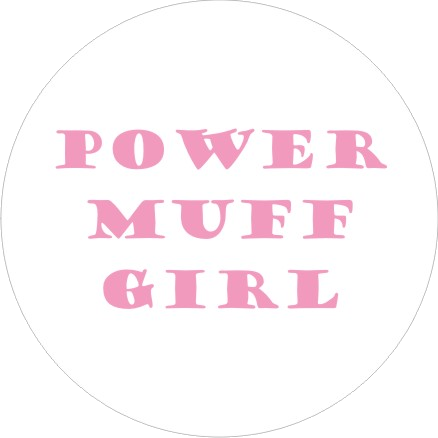 Power Muff Girl badge
