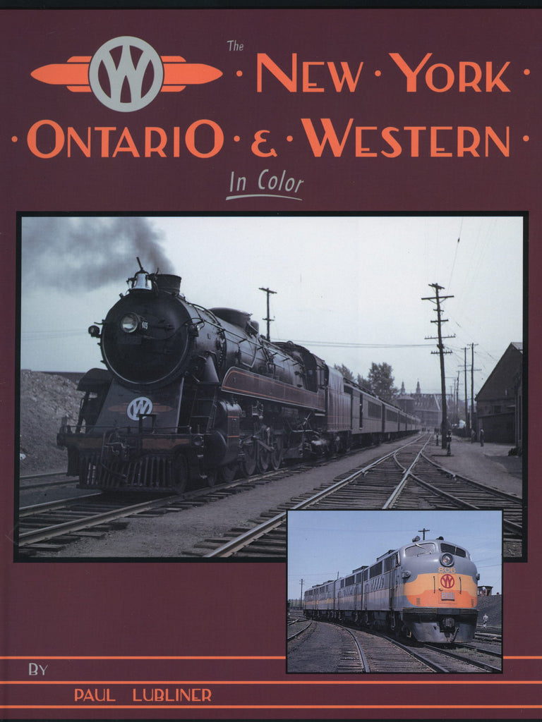 New York Ontario & Western In Color (Digital Reprint)