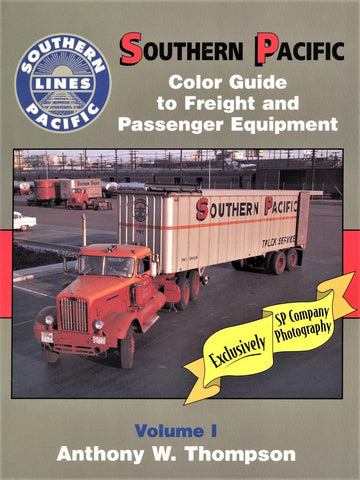 Southern Pacific Color Guide to Freight and Passenger Equipment, Volume 1