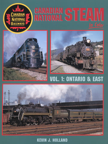 Canadian National Steam In Color Vol 1: Ontario & East