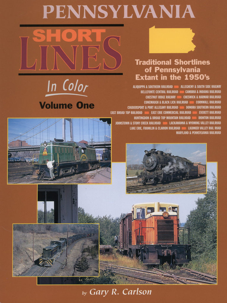 Pennsylvania Shortlines In Color Volume 1